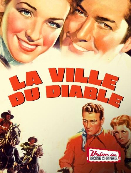 Drive-in Movie Channel - La ville du diable en replay