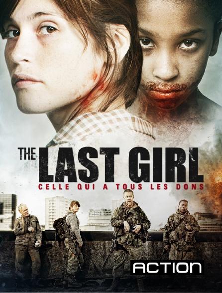 Action - The last girl : celle qui a tous les dons