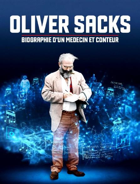 Oliver Sacks - Biographie d'un médecin et conteur