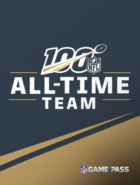 NFL Game Pass - All-Time Team
