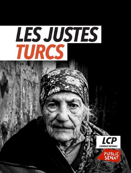 LCP Public Sénat - Les justes turcs