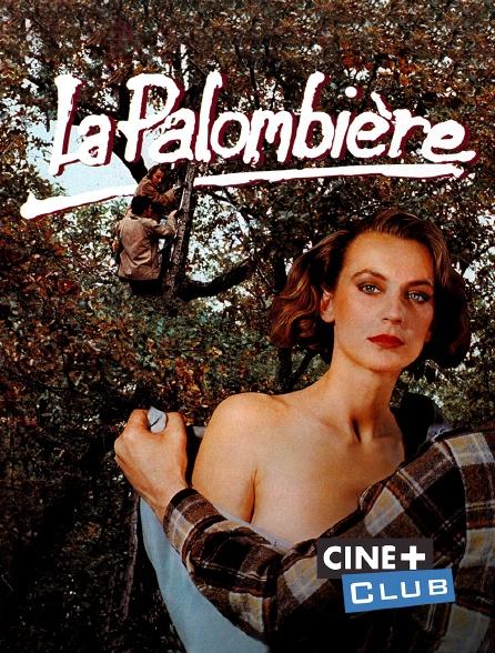 Ciné+ Club - La palombière