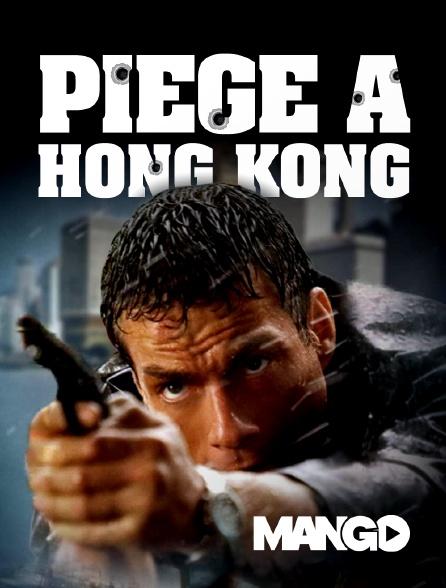 Mango - Piège à Hong Kong