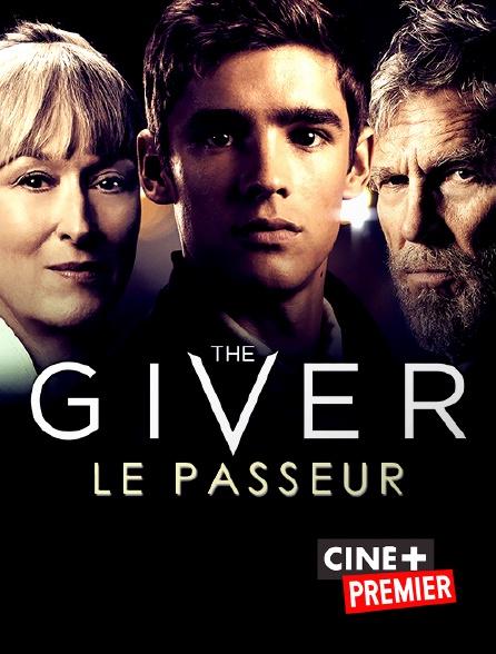 Ciné+ Premier - The Giver : le Passeur