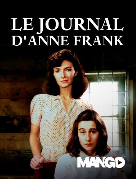 Mango - Le Journal d'Anne Frank