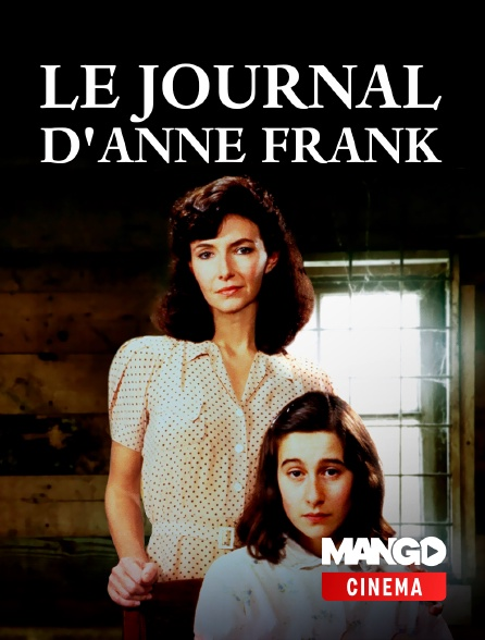 MANGO Cinéma - Le Journal d'Anne Frank