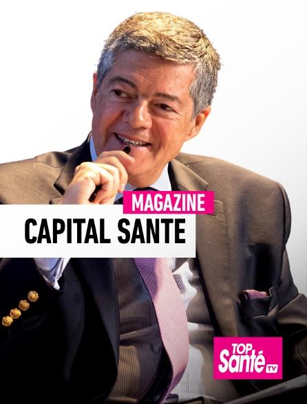 Top Santé TV - Capital Santé
