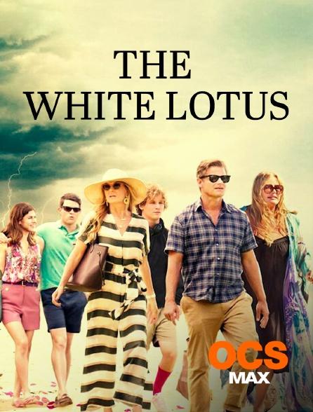 OCS Max - The White Lotus