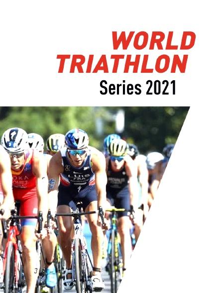 World Triathlon Series 2021