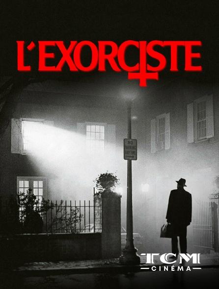 TCM Cinéma - L'exorciste (version longue)