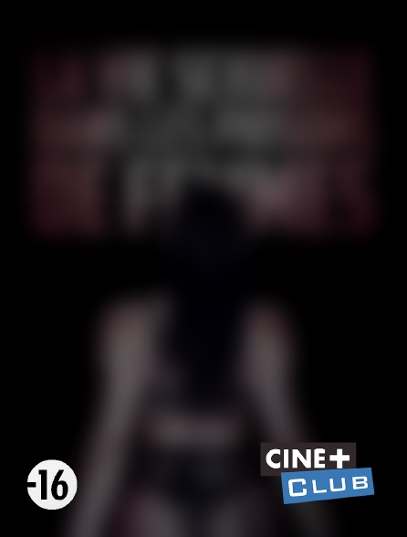Ciné+ Club - La vie sexuelle dans les prisons de femmes