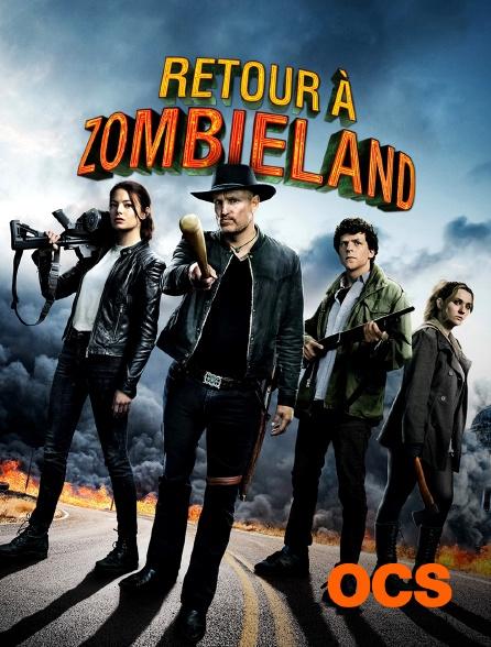 OCS - Retour à Zombieland