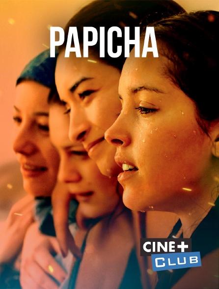 Ciné+ Club - Papicha