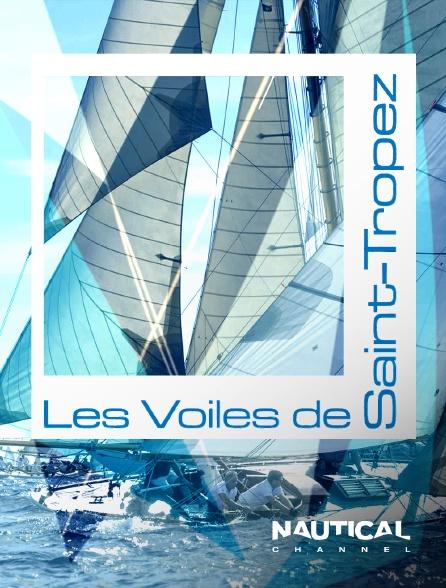 Nautical Channel - Les Voiles De Saint Tropez