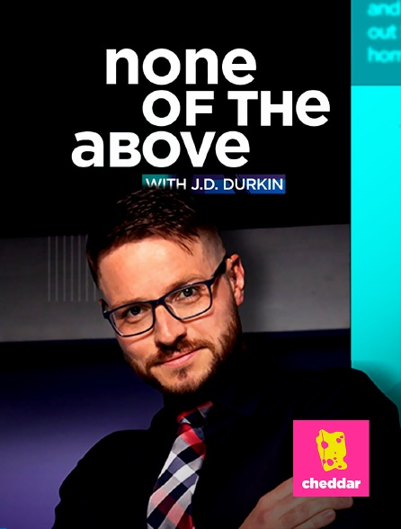 Cheddar - None of the Above with J.D. Durkin