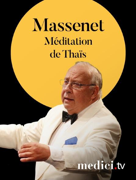 Medici - Massenet, Méditation de Thaïs - Janine Jansen, Neeme Järvi, Berliner Philharmoniker