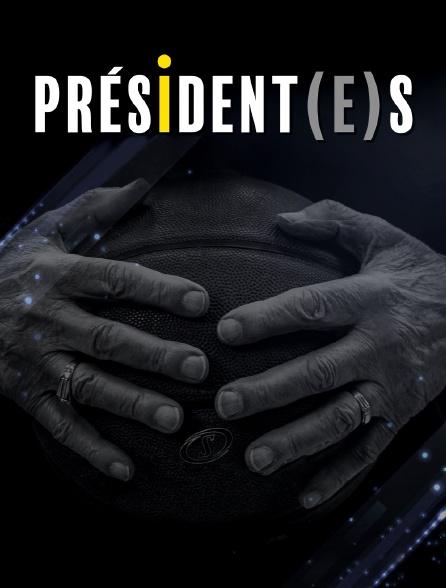 President(e)s