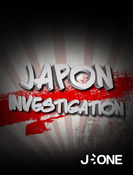 J-One - Japon investigation