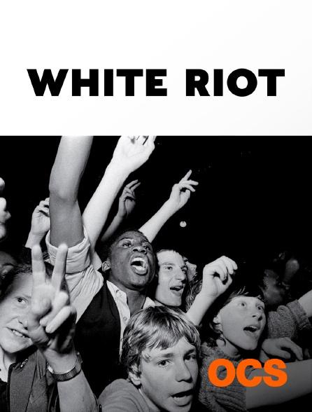 OCS - White Riot