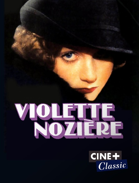 Ciné+ Classic - Violette Nozière
