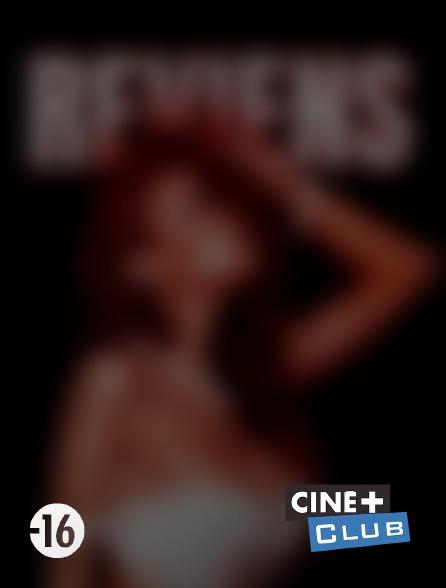 Ciné+ Club - Reviens