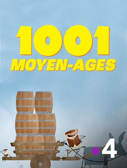 France 4 - 1001 Moyen-Âges