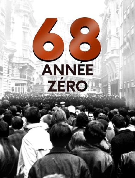 68, année zéro