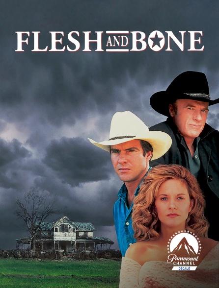 Paramount Channel Décalé - Flesh and Bone