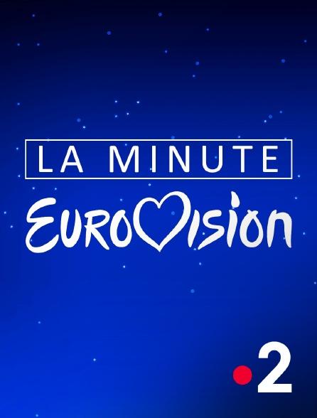 France 2 - La minute Eurovision