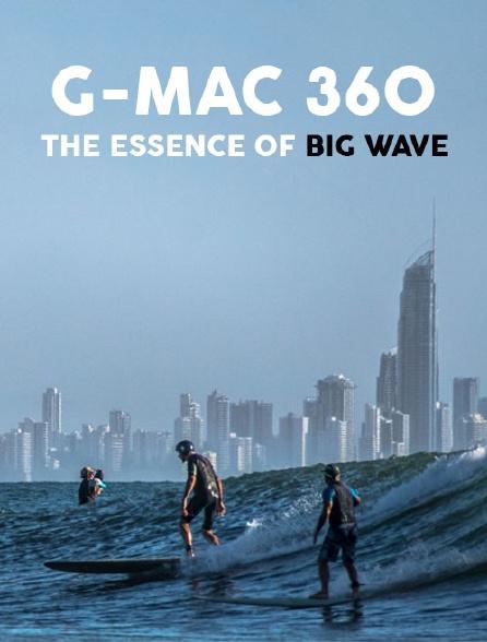 Garrett Mcnamara & The Essence Of Big Wave