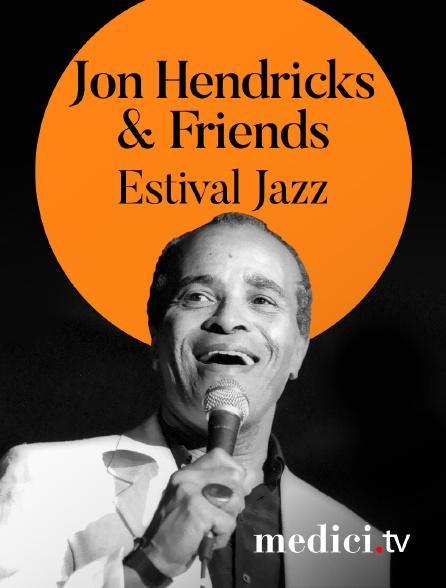 Medici - Jon Hendricks & Friends en concert à Estival Jazz