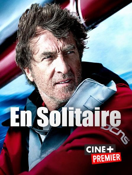 Ciné+ Premier - En solitaire en replay