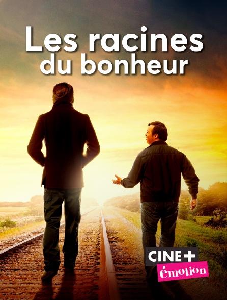 Ciné+ Emotion - Les racines du bonheur