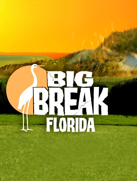 Big Break Florida