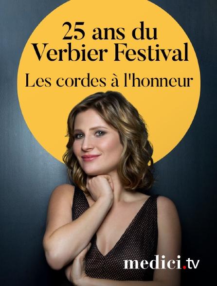 Medici - Les cordes à l'honneur pour les 25 ans du Verbier Festival ! - Avec Lisa Batiashvili, Renaud Capuçon, Edgar Moreau, Vilde Frang, Ilya Gringolts...