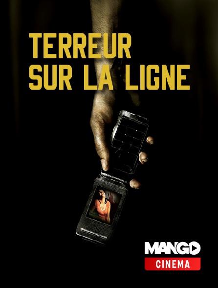 MANGO Cinéma - Terreur sur la ligne