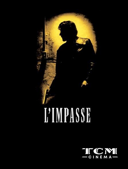 TCM Cinéma - L'impasse