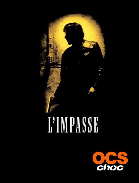 OCS Choc - L'impasse