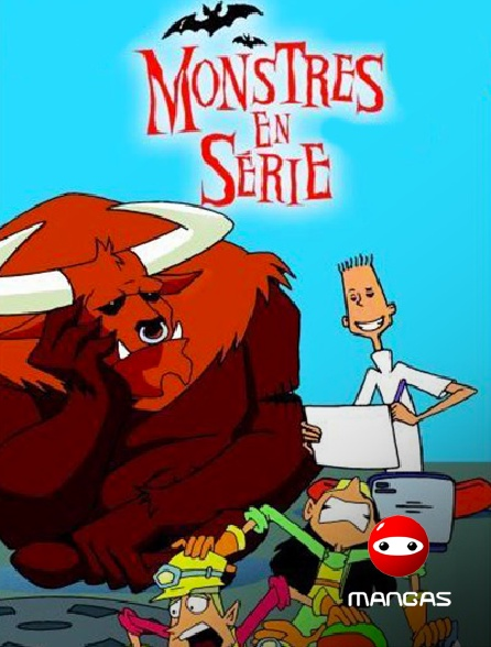 Mangas - Monstres en série