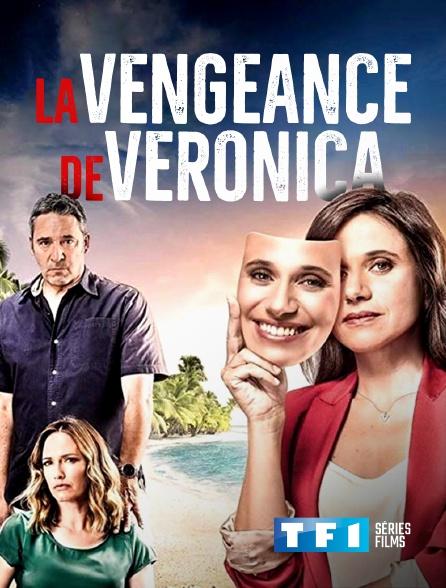 TF1 Séries Films - La vengeance de Veronica