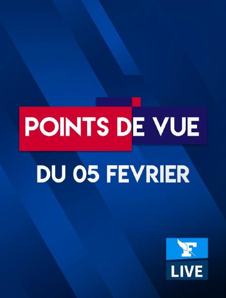 Figaro Live - Points de Vue du 5 février 2021