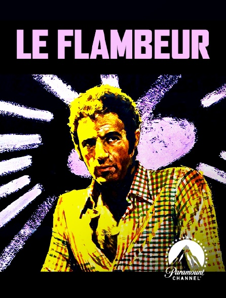Paramount Channel - Le flambeur