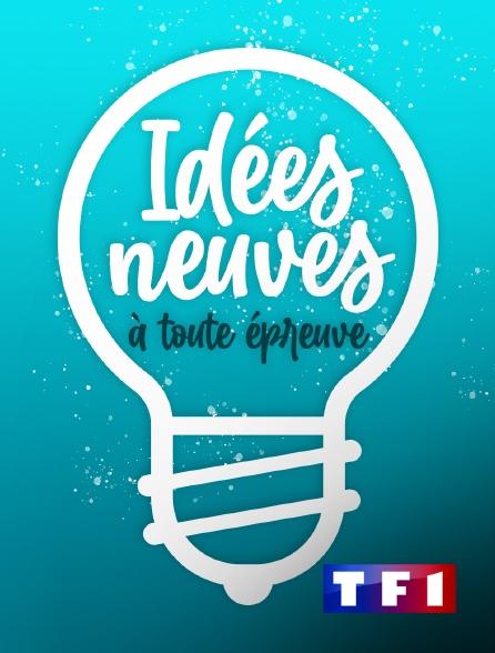 TF1 - Idées neuves à toute épreuve