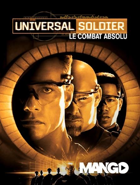 Mango - Universal Soldier : le combat absolu