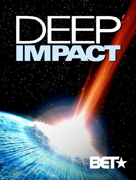 BET - Deep Impact