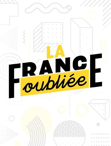 La France oubliée