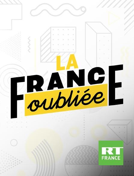 RT France - La France oubliée