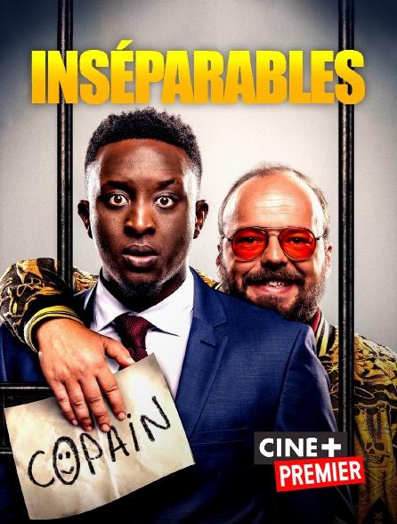 Ciné+ Premier - Inséparables