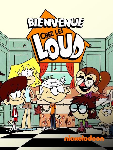Nickelodeon - Bienvenue chez les Loud en replay