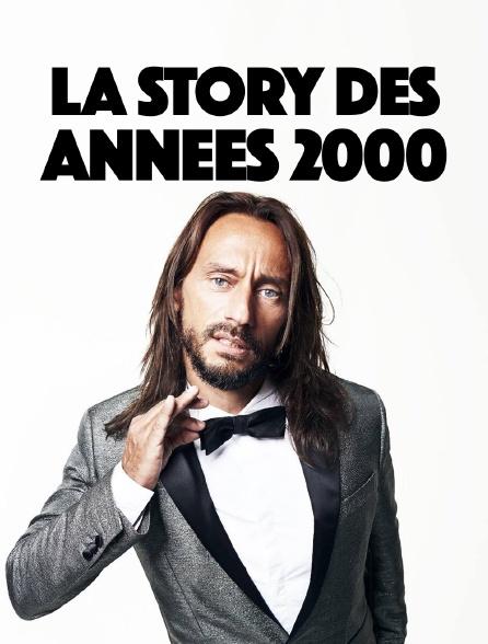 La story des années 2000